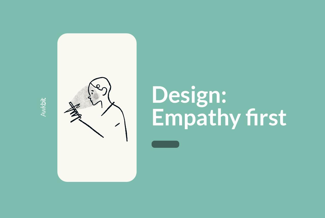 Design thinking starts with empathy