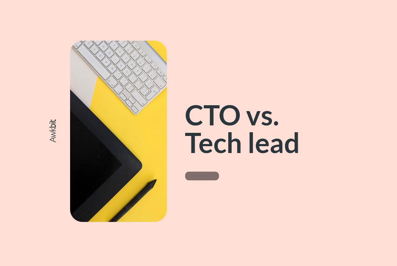 tech lead vs. cto