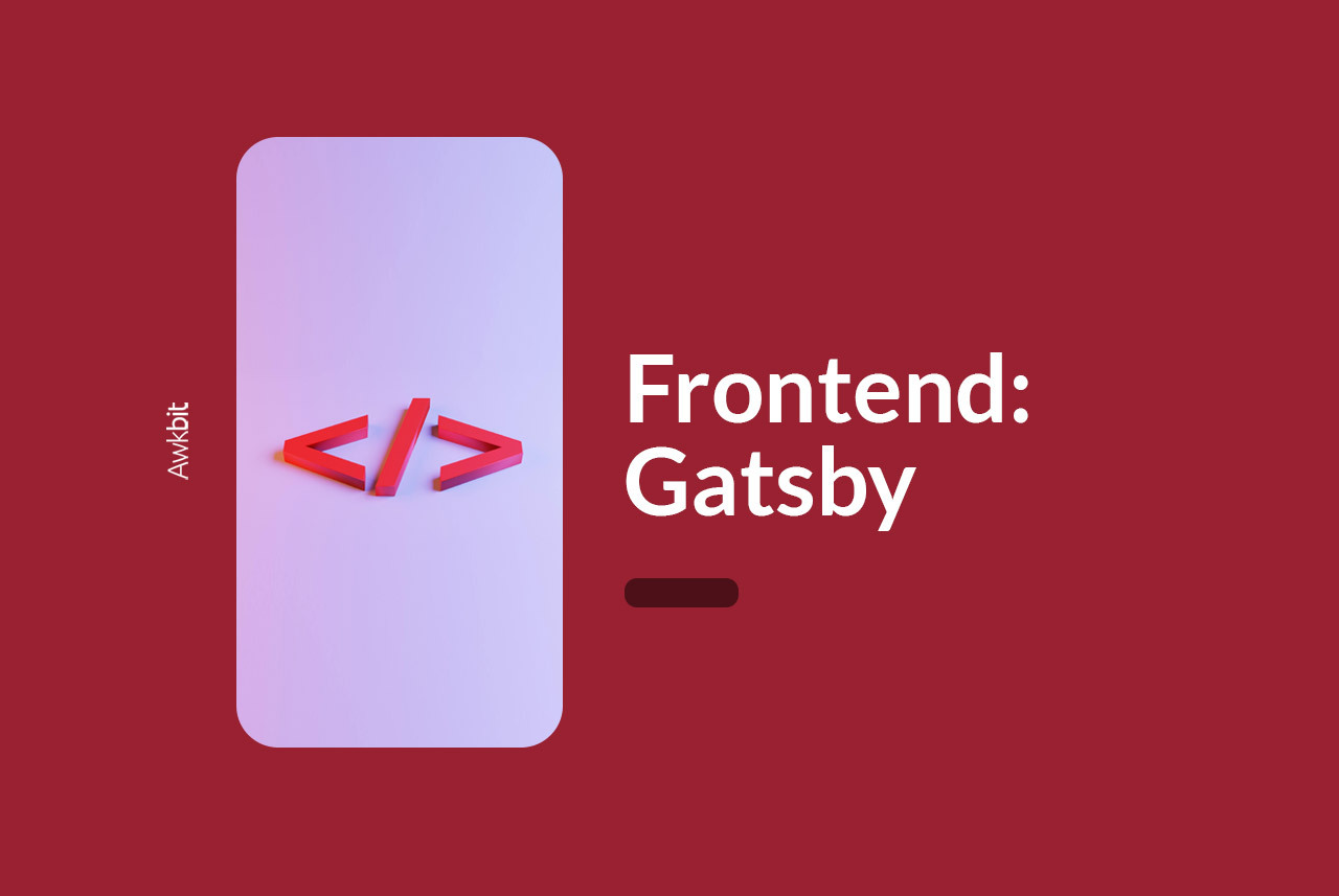 Gatsby front end design