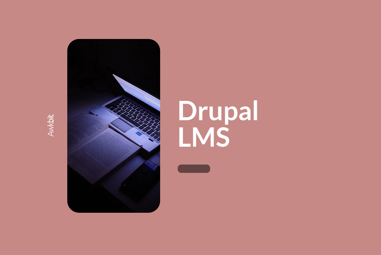 Drupal pros and cons as an LMS