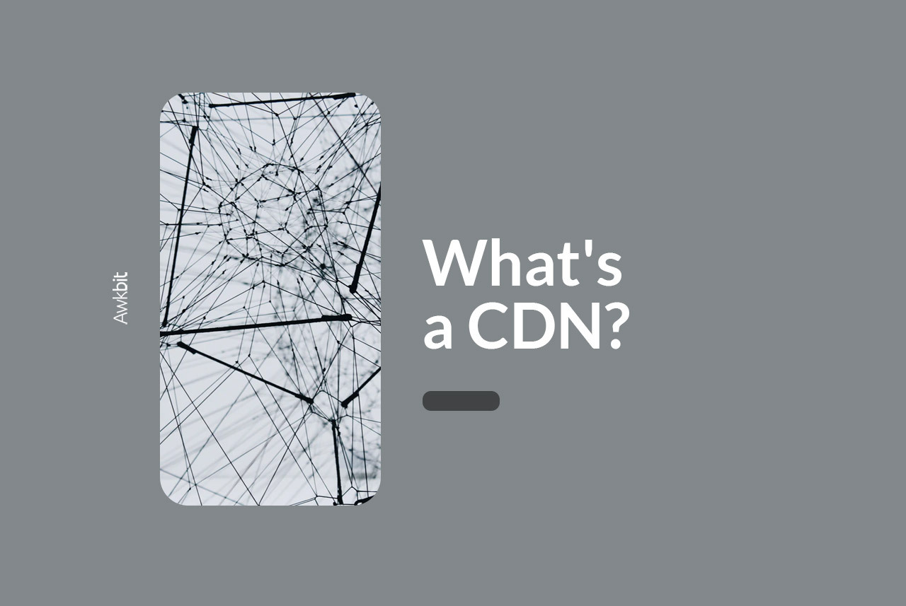 What's a content delivery network or CDN
